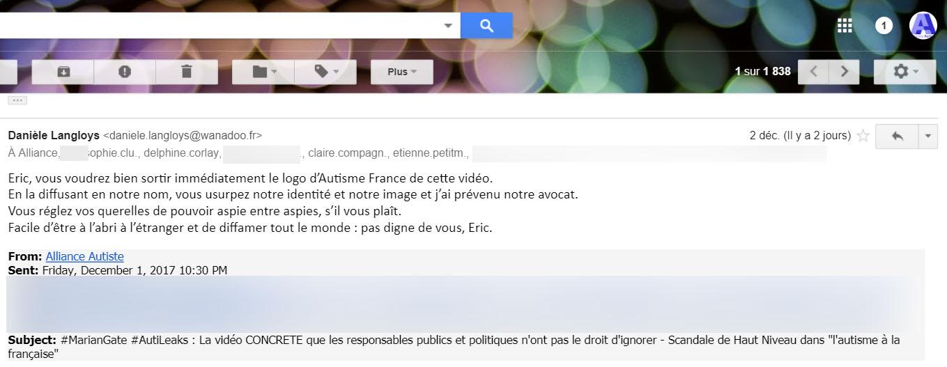 Eric, vous voudrez bien sortir immédiatement le logo d'Autisme France de cette vidéo. En la diffusant en notre nom, vous usurpez notre identité et notre image et j'ai prévenu notre avocat. Vous réglez vos querelles de pouvoir aspie entre aspies, s'il vous plaît. Facile d'être à l'abri à l'étranger et de diffamer tout le monde : pas digne de vous, Eric.