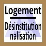 (( *Sous-Projet à créer* AA_Logement_Désinstitutionnalisation_{PR} {{Echanges approfondis sur liberté lieu de vie et mise en oeuvre désinstitutionnalisation}} ))